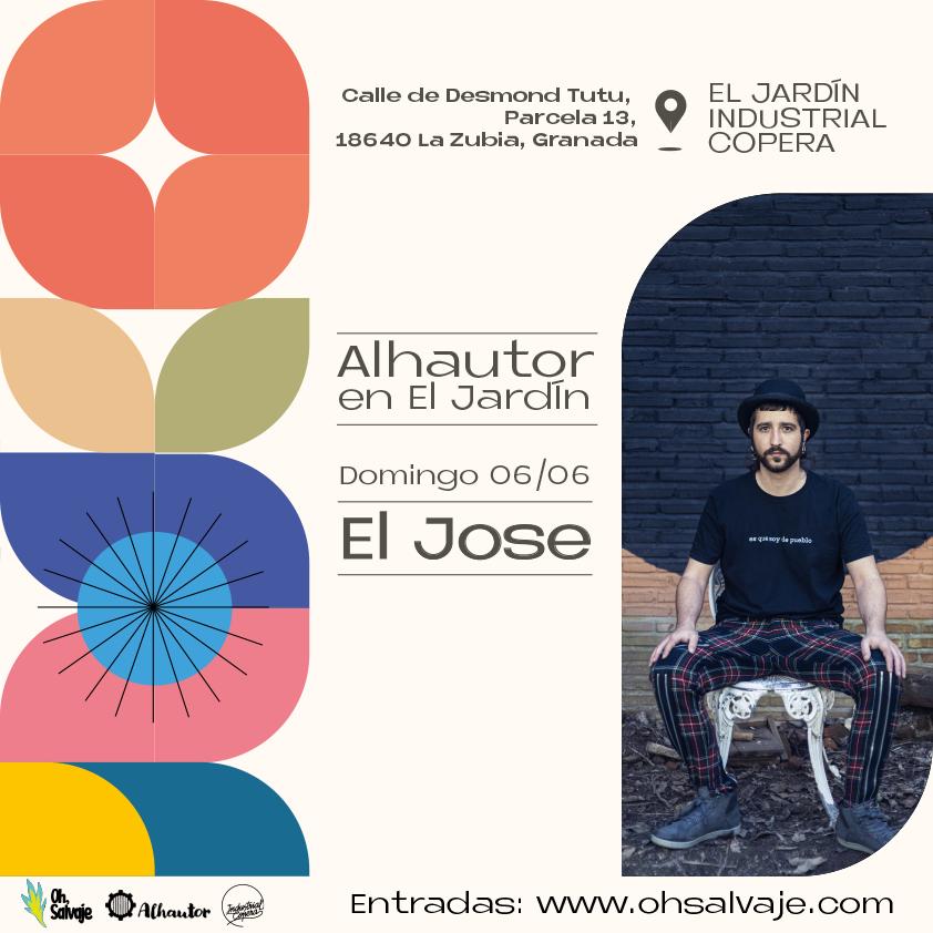El Jose Alhautor Oh Salvaje Jardin